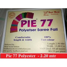 PIe 77 polyester Saree Fall - 2.2 Mtr@